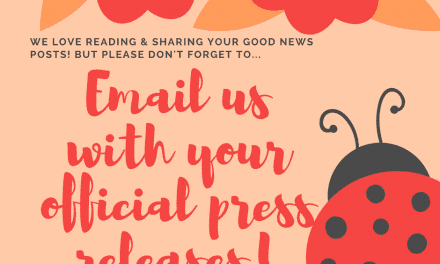 Please Don't Forget to Send Your Official Press Releases to Us!