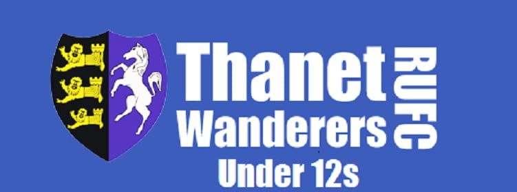 Match Reports from Thanet Wanderers U12s at the East Kent Waterfall Rugby Festival